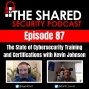 Artwork for The State of Cybersecurity Training and Certifications with Kevin Johnson