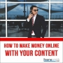Artwork for How To Monetize Your Content and Make Money Online