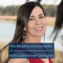 Artwork for Ep 94: The Benefits of Community with Catherine Carrigan