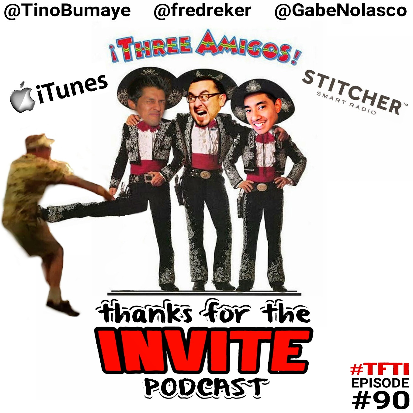 #90 TFTI with Freddy Correa - The Three Amigos - @GabeNolasco & Tino Sanchez @TinoBumaye