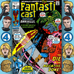 Episode 125: Fantastic Four #109 - Death In The Negative Zone