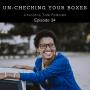Artwork for Episode 34: Un-Checking Your Boxes