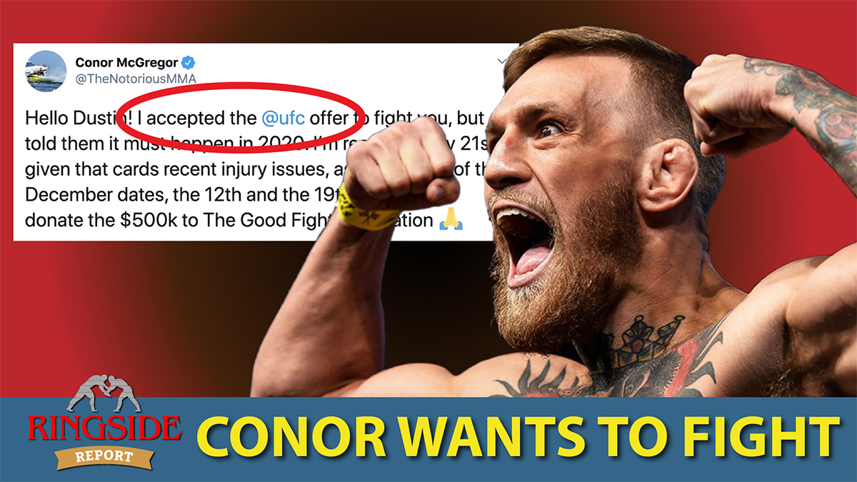 Ringside Report October 8: Will Conor fight in 2020?