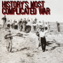 Artwork for 8. History's Most Complicated War, Pt. 1