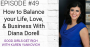 Artwork for [Good Girls Get Rich Episode 049]  How to Balance Life, Love and Business with Diana Dorell