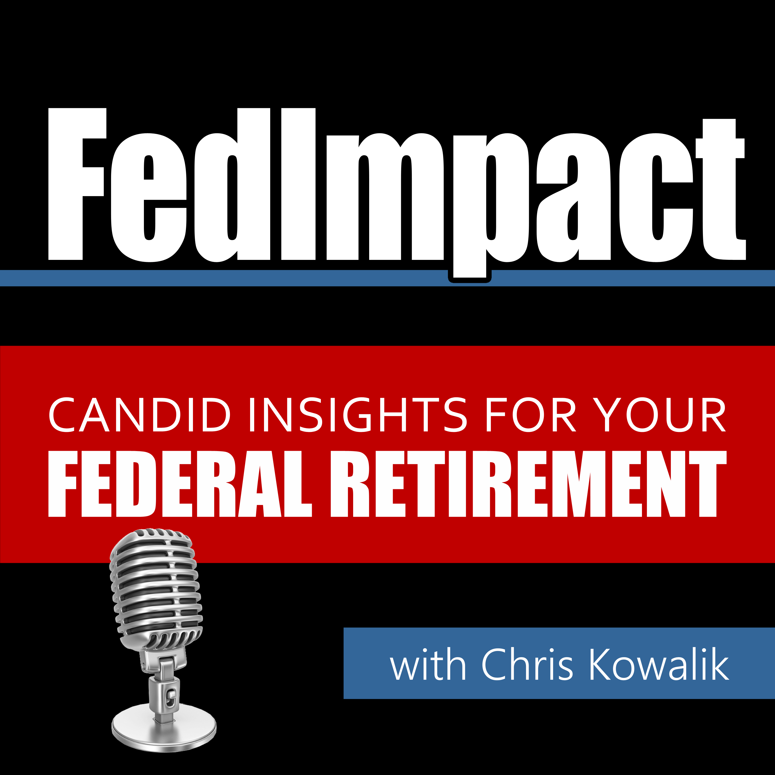 FedImpact: Candid Insights for Your Federal Retirement show art