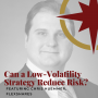 Artwork for Can a Low-Volatility Strategy Reduce Risk?