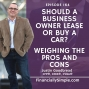 Artwork for Should a Business Owner Lease or Buy a Car? Weighing the Pros and Cons
