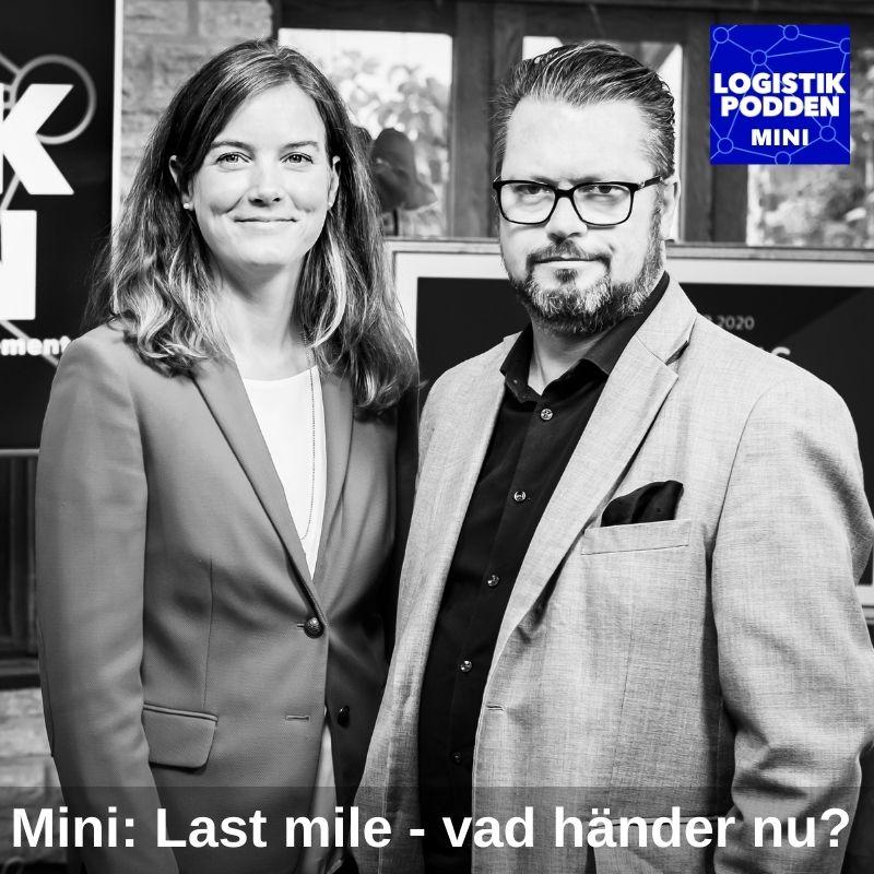 Mini: Last mile - vad händer nu?