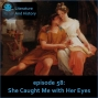 Artwork for Episode 58: She Caught Me with Her Eyes (Propertius' Poetry)