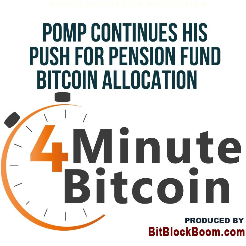 Pomp Continues His Push for Pension Fund Bitcoin Allocation