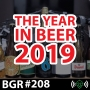 Artwork for BGR208: The Year in Beer 2019