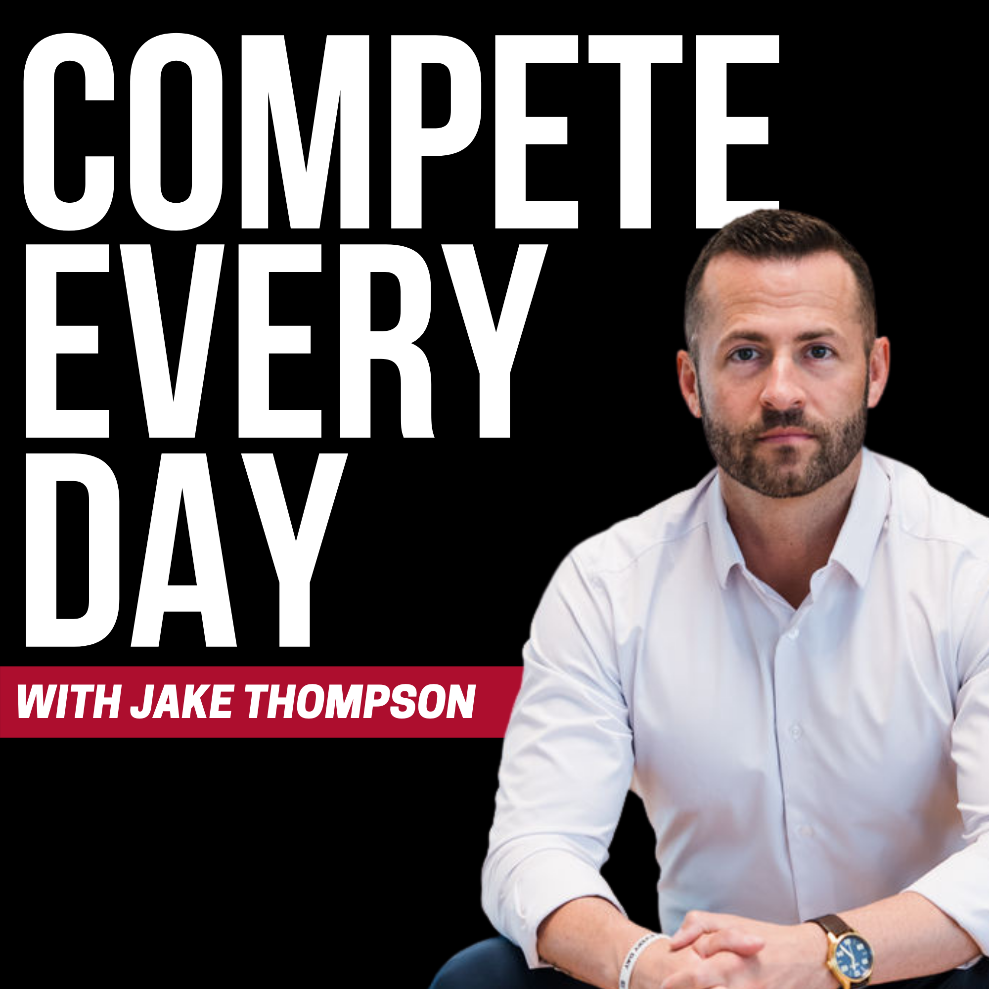 Compete Every Day: How to Compete Every Day For Your Career