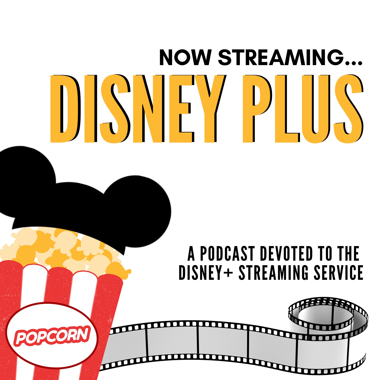 Now Streaming Disney Plus show art
