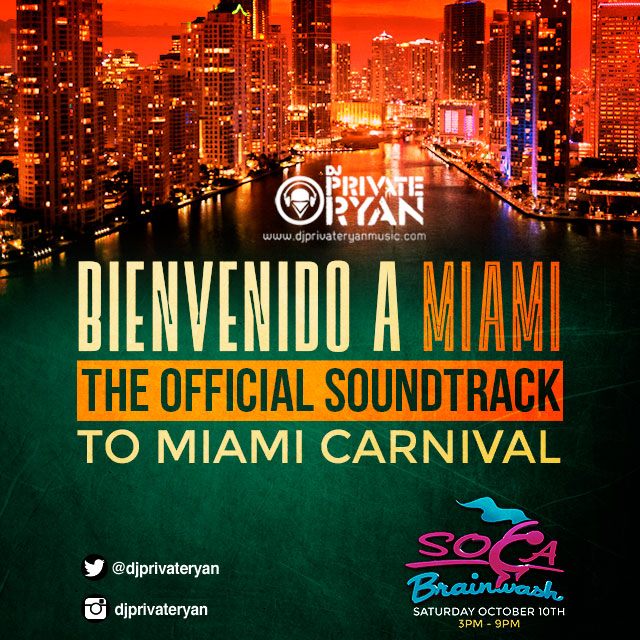 Private Ryan Presents Bienvenido A Miami 2015 (The official mixtape to Miami Carnival)