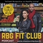 Artwork for Ep 1: How Healthy Met Gangsta: The Roots of the RBG FIT CLUB.