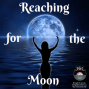Artwork for Reaching for the Moon Litha 2013