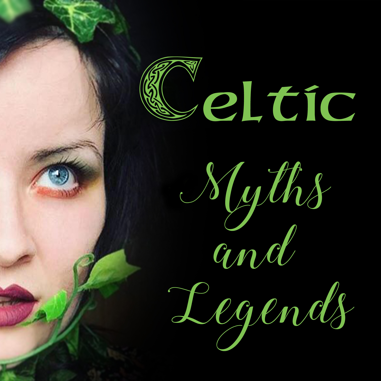 Celtic Myths and Legends Podcast show art