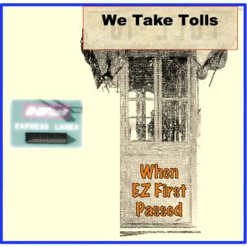 EP070--Wrong Foot's Podcasts of Yesteryear:  We Take Tolls, When EZ First Passed