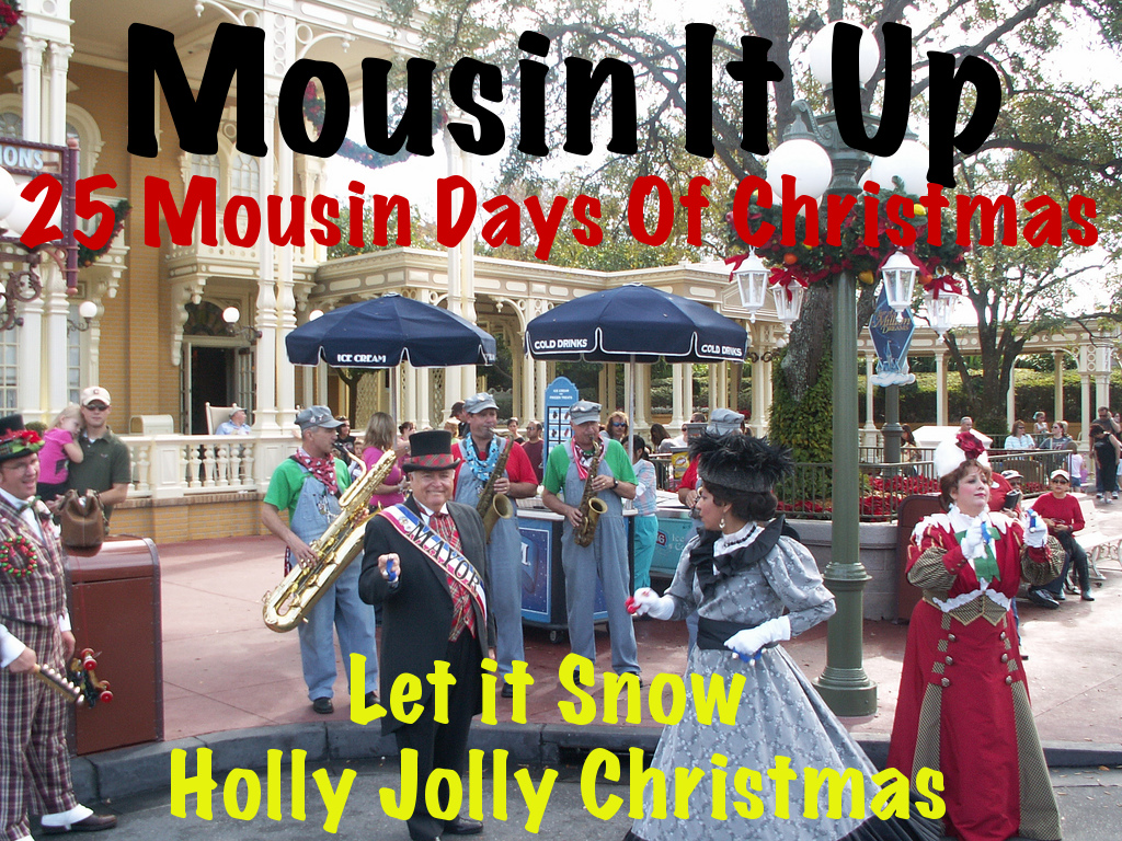 25 Mousin Days of Christmas Let It Snow / Holly Jolly Christmas