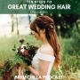 Artwork for 370- Ten steps to great wedding hair