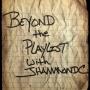 Artwork for Beyond the Playlist with JHammondC: Scott Johnson