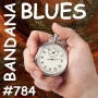 Artwork for Bandana Blues #784 - A Quick One