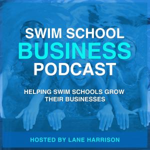 Swim School Business Podcast