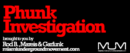 MUM presents Miami Sessions with: Phunk Investigation Exclusive UMF set - Episode 193