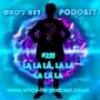Artwork for Who's He Podcast #255 La la la, la la la la la
