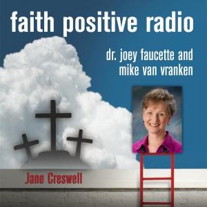 Faith Positive Radio: Jane Creswell