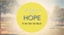 Artwork for Our Church's Vision: Hope for the world