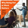 Artwork for Why Being Out at Work Matters - Queer Money Ep. 168