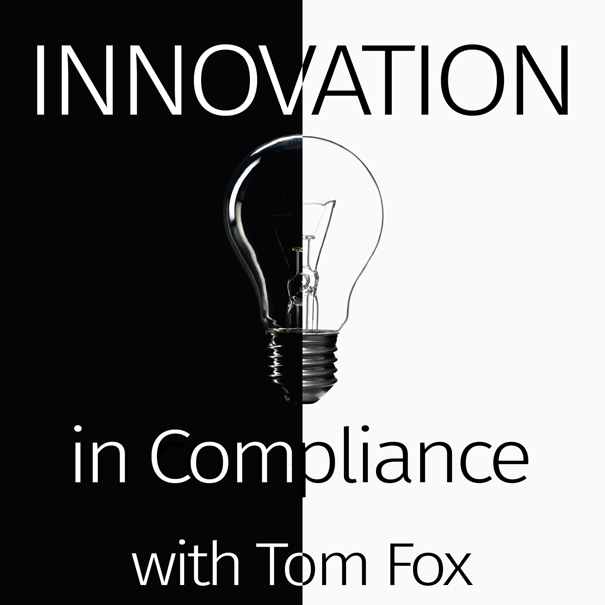 Innovation in Compliance with Tom Fox show art