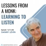 Artwork for Lessons from a Monk: Learning to Listen