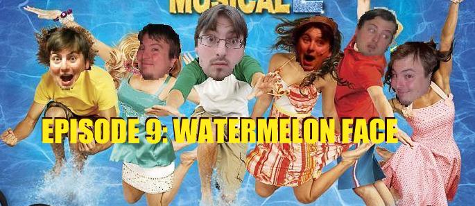 Episode 9: Watermelon Face