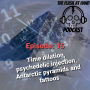 Artwork for Ep.15: Glenlivet Caribbean Reserve, Time dilation, Psychedelic injection, Antarctic Pyramids and 5000 year old tattoos.