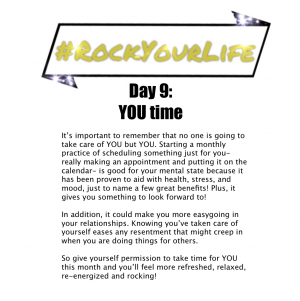 #RockYourLife Day 9!