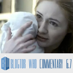 Doctor Who 6.7 - Blogtor Who Commentary