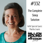 Artwork for 332 Martha Lewis: The Complete Sleep Solution