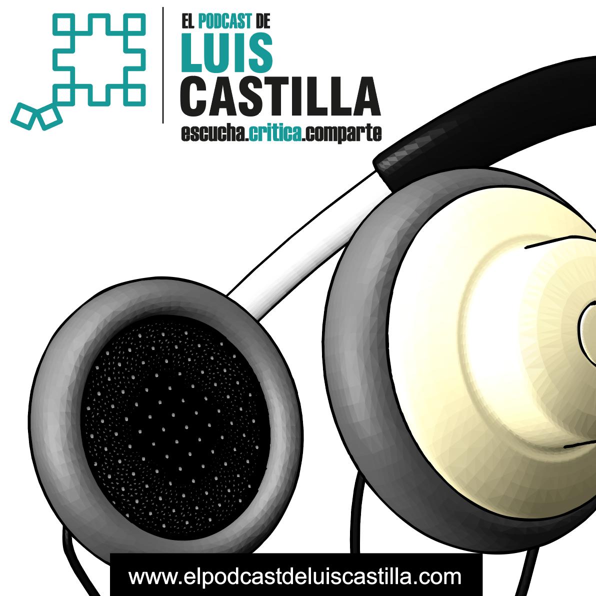 El Podcast De Luis Castilla show art