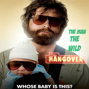 EP 1 A.B. - The Man, the Wild, & The Hangover...