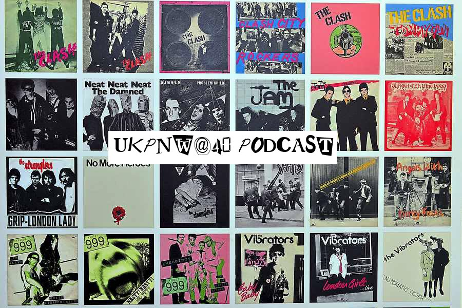 THE UKPNW@40 PODCAST EPISODE 1 - 9/4/76, THE SEX PISTOLS