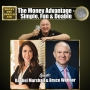 Artwork for The Money Advantage - Simple, Fun and Doable. Rachel Marshall and Bruce Wehner