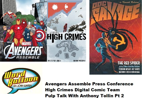 Word Balloon Podcast Avengers Assemble Press Confr High Crimes Pulp Heroes With Anthony Tollin Pt 2