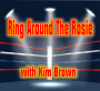 Artwork for Ring Around The Rosie with Kim Brown - July 17 2019