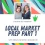 Artwork for Episode 115 - Local Market Prep Part 1