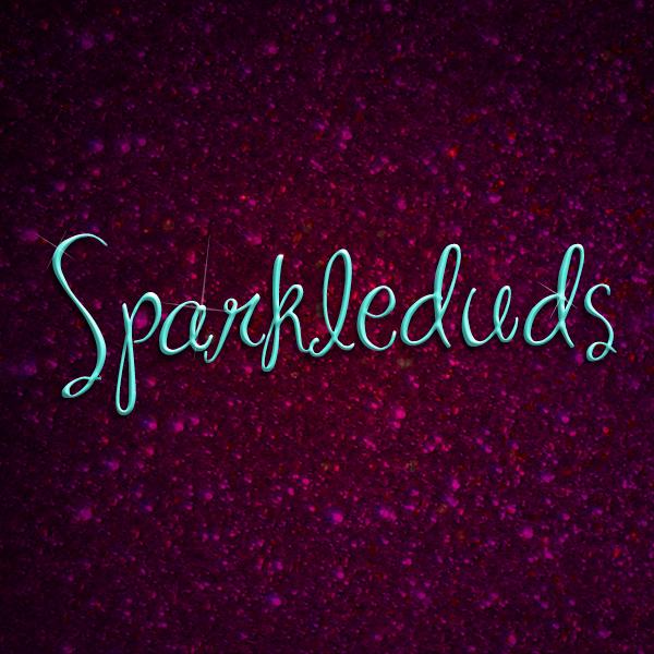 >>Sparkleduds