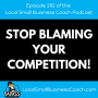 Artwork for Stop Blaming Your Competition!