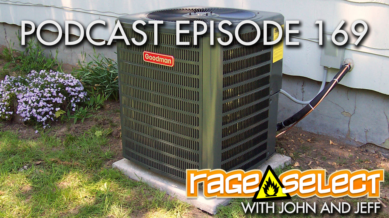 Rage Select Podcast Episode 169 - John and Jeff Answer Your Questions!